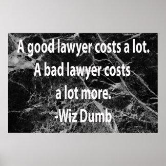 En bra advokat kostar poster