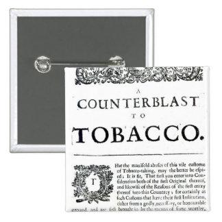 En Counterblast till tobak Knappar Med Nål