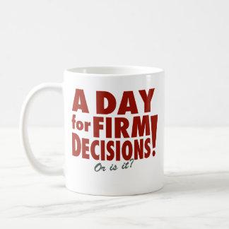En dag för fast beslut! (eller är den?), kaffemugg