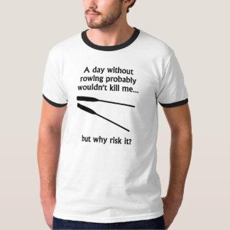 En dag, utan att ro t shirts