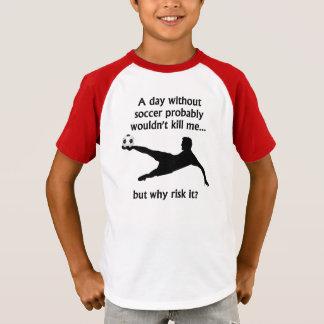 En dag utan fotboll t-shirt