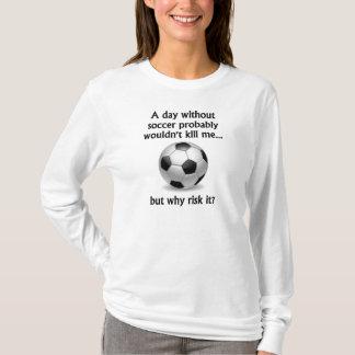 En dag utan fotboll tee shirt