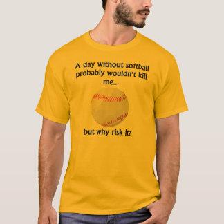 En dag utan softball t-shirts