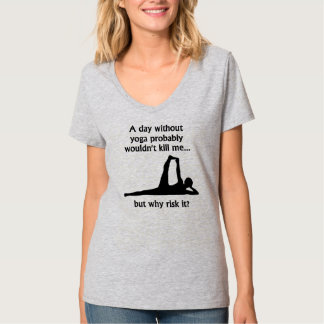 En dag utan Yoga T-shirts