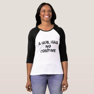 En flicka har ingen dräkt t-shirt