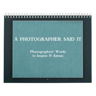 En fotograf sade det kalender