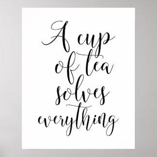 En kopp av Tea löser allt affischen Poster