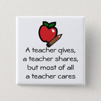 En lärare att bry sig standard kanpp fyrkantig 5.1 cm