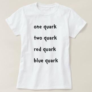 En Quark för blått för Quark för Quark för quark T Shirt