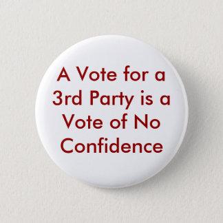En rösta för ett 3rd party är en standard knapp rund 5.7 cm