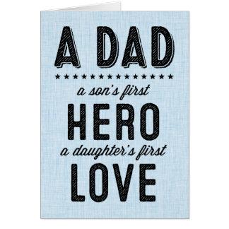 En sons älskar första hjälte, en dotter först hälsningskort