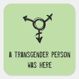en transgenderperson var här fyrkantigt klistermärke