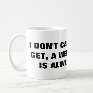 En väl Time fis är alltid rolig Kaffemugg