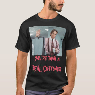 En verklig kund tee shirt