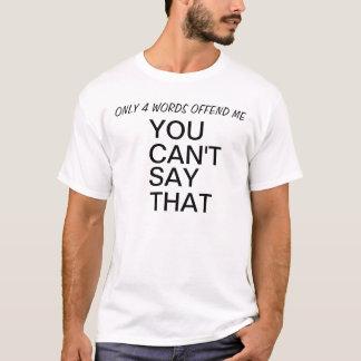 Endast 4 ord kränker mig skjortan t shirts
