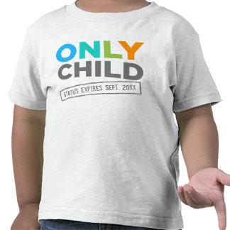 Endast förfaller barnstatus [ditt datera], tshirts