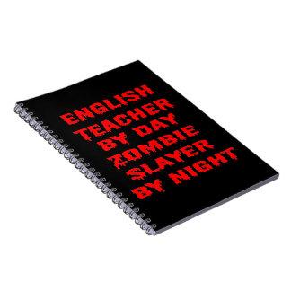 Engelsk lärare av dagZombieslayeren vid natt Anteckningsbok