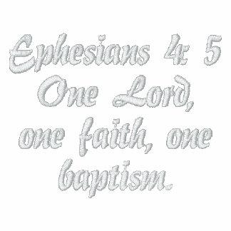 """Ephesians 4:5 """" en Lord, en tro, ett dop. """", Hoodie"""