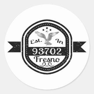 Etablerat i 93702 Fresno Runt Klistermärke
