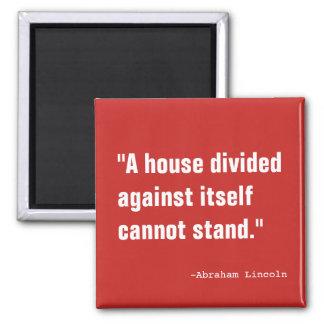 Ett delat hus magnet