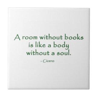 Ett rum utan bokar (Cicero) Kakelplatta
