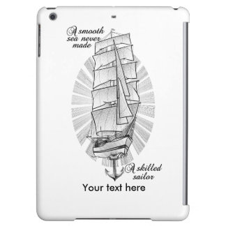 Ett slätahav gjorde aldrig en kompetent sjöman