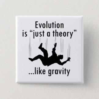 Evolution är en teori knäppas precis standard kanpp fyrkantig 5.1 cm