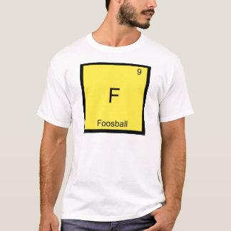 F - Utslagsplats för symbol för Foosball rolig Tee Shirt