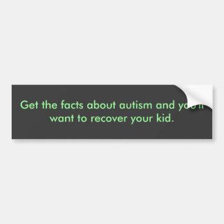 Få fakta om autism återställer din kid. bildekal