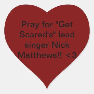 Få förskräckt. Nick Matthews Hjärtformat Klistermärke