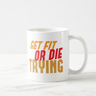 FÅ PASSFORMEN eller DÖ PRÖVA Kaffemugg