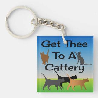 Få Thee till en Cattery Keychain