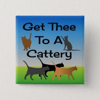 Få Thee till en Cattery knäppas Standard Kanpp Fyrkantig 5.1 Cm