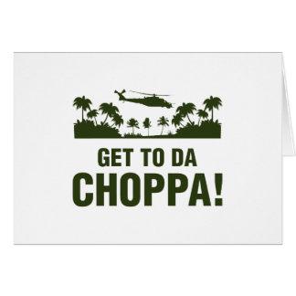 Få till Da Choppa Hälsningskort