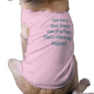 Få ut ur ditt huvud & in i din hjärta husdjurströja