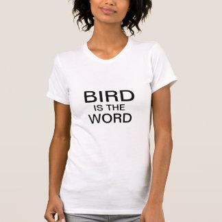 Fågeln är ord tee shirts