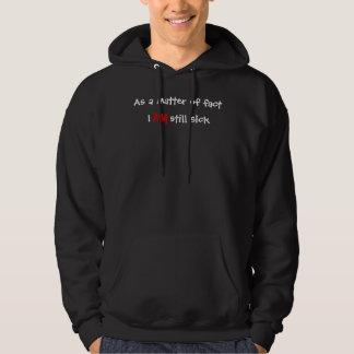 Faktiskt I, sjuk stillbild, FÖRMIDDAG Sweatshirt Med Luva