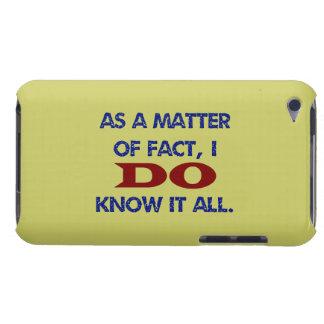 Faktiskt vet JAG allt det! iPod Case-Mate Fodral