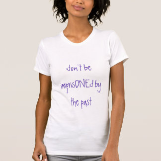 fängslas inte vid förflutnan tröjor