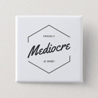 Fast medelmåttigt på sporten standard kanpp fyrkantig 5.1 cm
