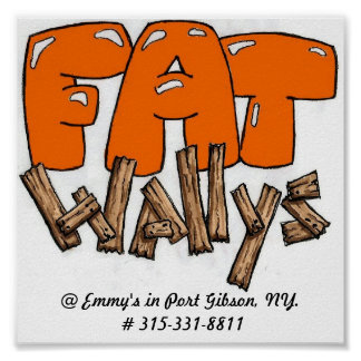 FatWally11111 @ emmys i port Gibson, NY. nr. 3… Poster