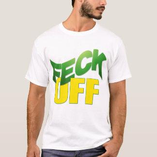 Feck av tee shirt
