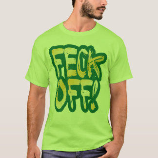 Feck av tee shirts