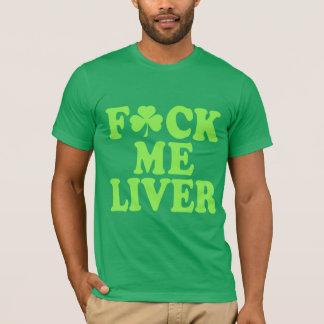 Feck mig rolig irländare för lever t-shirt
