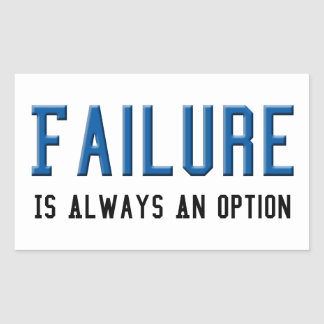 Fel är alltid ett alternativ rektangulärt klistermärke