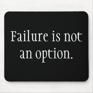 Fel är inte ett alternativ musmatta