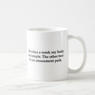Fem dagar i den min veckan förkroppsligar är ett kaffemugg