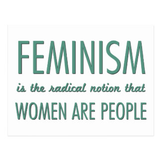 Feminism: Den radikala aningen att kvinnor är folk Vykort