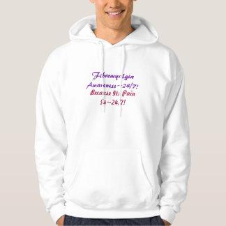 FibromyalgiaAwareness~24/7! , Därför att dess Sweatshirt