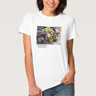 Fick denna skjorta på möhippan av… tee shirt